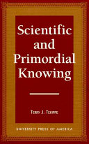 Scientific and Primordial Knowing