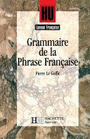 Grammaire de la phrase française - Livre de l'élève - Edition 1994