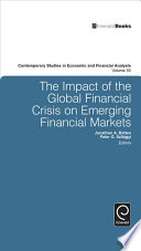 The Impact Of The Global Financial Crisis On Emerging Financial Markets