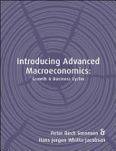 Introducing advanced macroeconomics growth and business cycles introducing advanced macroeconomics growth and business cycles peter birch srensenhans jrgen whitta jacobsen no preview available 2005 fandeluxe Choice Image