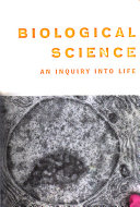 Biological Science  an Inquiry Into Life Book