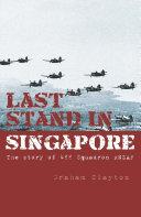 Last Stand In Singapore Pdf/ePub eBook