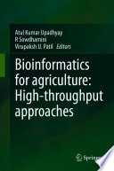 Bioinformatics for agriculture  High throughput approaches