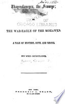 Thayendanegea  the Scourge  Or  The War eagle of the Mohawks Book