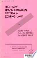 Highway Transportation Criteria in Zoning Law  and Police Power and Planning Controls for Arterial Street