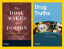 Drug Truths and the Dose Makes the Poison, 3rd Edition Set