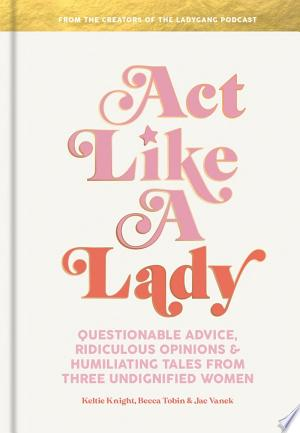 Download Act Like a Lady Free Books - DBpedia