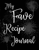 My Fave Recipe Journal