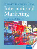"""International Marketing: Analysis and Strategy"" by Sak Onkvisit, John J. Shaw"