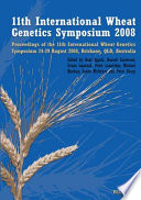 Proceedings of the 11th International Wheat Genetics Symposium  24 29 August 2008  Brisbane  Qld   Australia