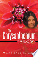 The Chrysanthemum Trilogy