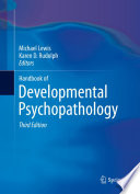 """Handbook of Developmental Psychopathology"" by Michael Lewis, Karen D. Rudolph"
