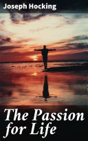 The Passion for Life Book