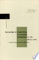 The Nature Of Competition In Gasoline Distribution At The Retail Level