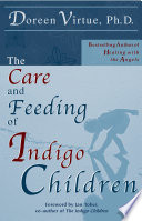"""The Care and Feeding of Indigo Children"" by Doreen Virtue"