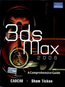 3Ds Max 2008: A Complete Guide