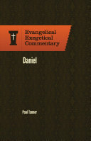 Evangelical Exegetical Commentary Daniel