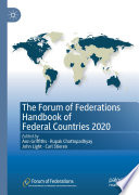 The Forum of Federations Handbook of Federal Countries 2020