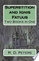 Superstition and Ignis Fatuus