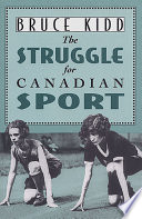 The Struggle for Canadian Sport Book