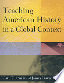 Teaching American History in a Global Context Book