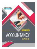 Accountancy Class XI by Dr  S  K  Singh  Shailesh Chauhan