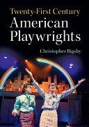 Twenty First Century American Playwrights
