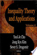 Inequality Theory and Applications