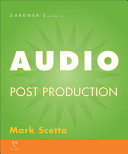 Gardner's Guide to Audio Post Production