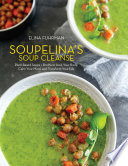 Soupelina's Soup Cleanse
