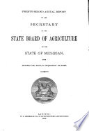 Annual Report Of The Secretary Of The State Board Of Agriculture Of The State Of Michigan For The Year  Book PDF