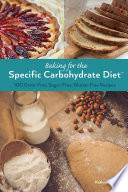 Baking For The Specific Carbohydrate Diet PDF