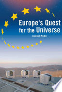 Europe's Quest for The Universe