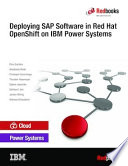 Deploying SAP Software in Red Hat OpenShift on IBM Power Systems