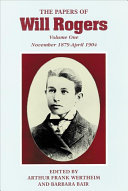 Pdf The Papers of Will Rogers: The early years, November 1879-April 1904