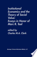 Institutional Economics and the Theory of Social Value  Essays in Honor of Marc R  Tool
