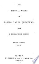 The Poetical Works of James Gates Percival