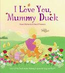 I Love You, Mummy Duck
