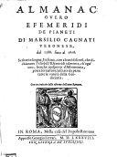 Almanac overo efemeridi de pianeti dal 1588 sino al 1606 (etc.)