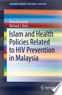 Islam and Health Policies Related to HIV Prevention in Malaysia
