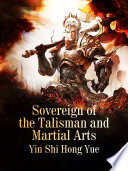 Sovereign of the Talisman and Martial Arts Book