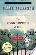 The Zookeeper s Wife  A War Story Book PDF