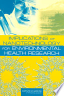 Implications Of Nanotechnology For Environmental Health Research Book PDF