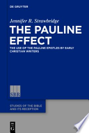 The Use of the Pauline Epistles by Early Christian Writers