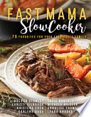 Fast Mama, Slow Cooker
