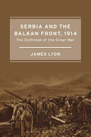 Pdf Serbia and the Balkan Front, 1914