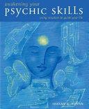 Awakening Your Psychic Skills