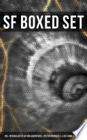 SF Boxed Set  140  Intergalactic Action Adventures  Dystopian Novels   Lost World Classics Book