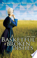 A Basketful of Broken Dishes