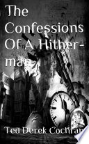 The Confessions Of A Hither man